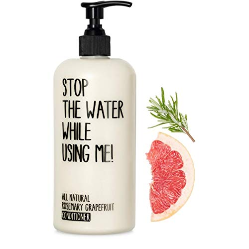 Stop The Water Wile Using Me! Après-shampooing naturel romarin & pamplemousse 500 ml
