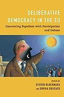 Deliberative Democracy in the EU