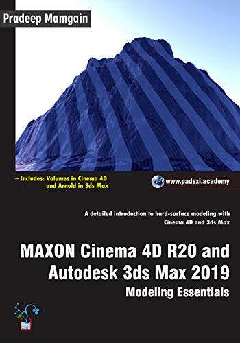 MAXON Cinema 4D R20 and Autodesk 3ds Max 2019: Modeling Essentials (English Edition)
