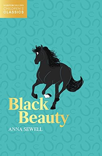 Black Beauty (HarperCollins Children's Classics)