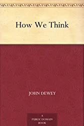 John Dewey's How We Think