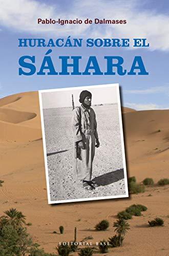 Huracán sobre el Sáhara (Base Hispánica nº 24)