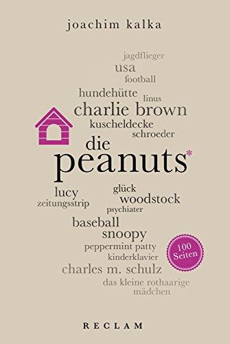 Peanuts. 100 Seiten: Reclam 100 Seiten