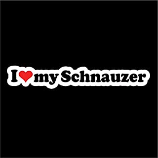 I Love My Schnauzer Dog Vinyl Decals Stickers(Two Pack!!!) Cars Trucks Vans Walls Laptops Cups|Full Color|2-7.5 X 1 in Decals|KCD800
