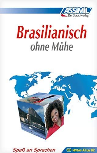 Assimil Brasilianisch ohne Mühe - Lehrbuch - Niveau A1-B2: Selbstlernkurs in deutscher Sprache: Lehrbuch (Niveau A1 - B2) mit 576 Seiten, 100 Lektionen, über 250 Übungen mit Lösungen