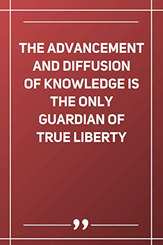 The Advancement And Diffusion Of Knowledge Is The Only Guardian Of True Liberty: Wide Ruled Lined Paper Notebook | Gradient Color - 6 x 9 Inches (Soft Glossy Cover)