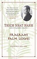 Fragrant Palm Leaves: Journals, 1962-1966