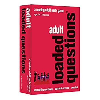 ADULT LOADED QUESTIONS - A Rousing Adult Party Game from All Things Equal Inc.