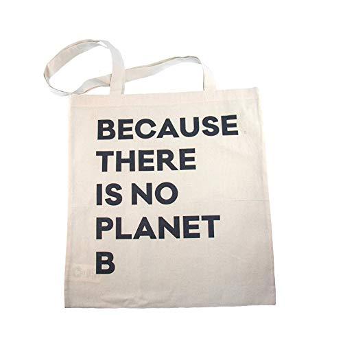 Halm Der Yute Bag - Because There is no Planet B - Bolsa de yute estampada en blanco - Bolsa de la compra de algodón orgánico 100% - Certificado GOTS