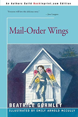 Compare Textbook Prices for Mail-Order Wings  ISBN 9780595152049 by Gormley, Beatrice