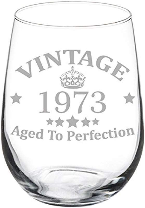 Wine Glass Goblet Vintage Aged To Perfection 1973 46th Birthday 17 Oz Stemless