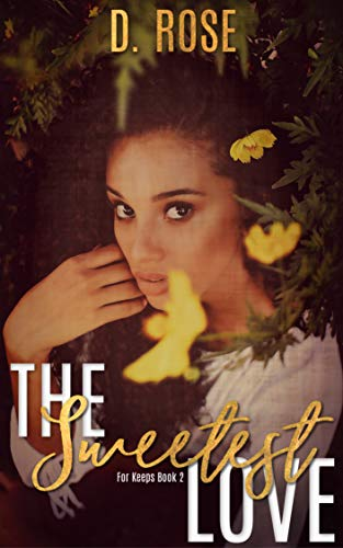 The Sweetest Love (For Keeps Book 2)