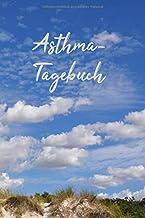 Asthma Tagebuch Lungenfunktion: Für je 2 Wochen detaillierte Atem-Messungen pro Doppelseite, Dünen Umschlag, 15,24 x 22,86...