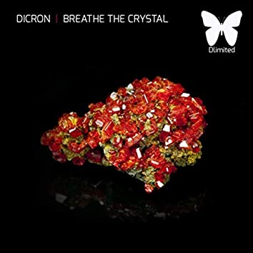 Breathe the Crystal