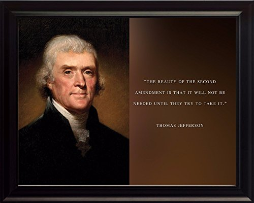 Thomas Jefferson Photo Picture Poster Framed Quote Beauty of The Second Amendment US President Portrait Famous Inspirational Motivational Quotes (8x10 Framed)