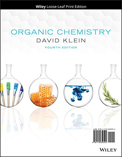 Compare Textbook Prices for Organic Chemistry 4 Edition ISBN 9781119659594 by Klein, David R.