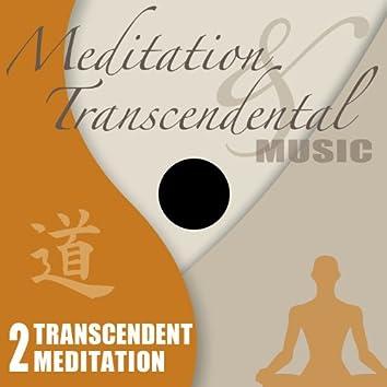 Meditation & Transcendental Music - Transcendent Meditation