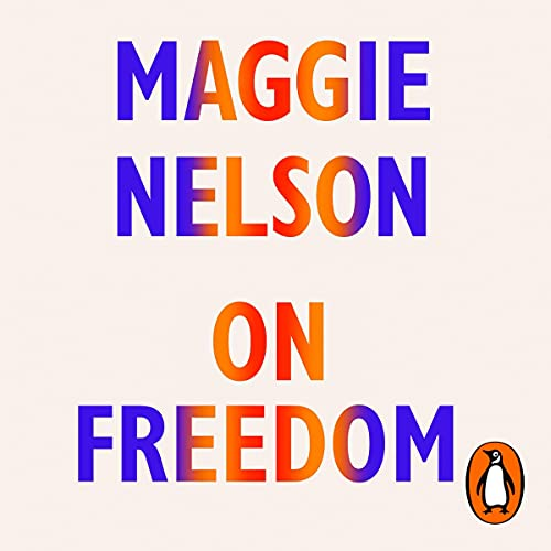 On Freedom: Four Songs of Care and Constraint
