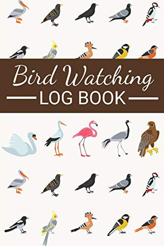 Bird Watching Log Book: Bird Watching Log Book | Birding Journal to record Bird Sightings & List Species | 125 pages (6' x 9') | Gift for Birdwatchers