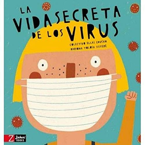 La vida secreta de los virus: 4