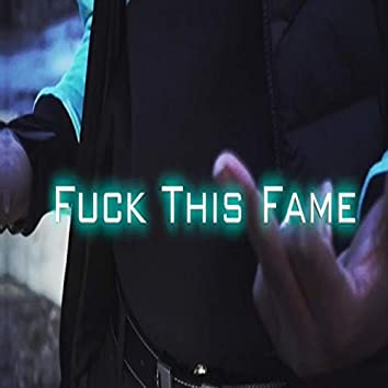 Fuck the Fame