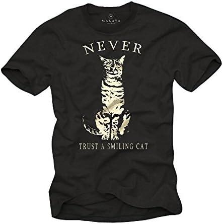 MAKAYA Camisetas con Gatos - Never Trust a Smiling Cat