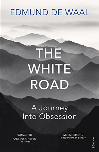 The White Road: a pilgrimage of sorts (English Edition)