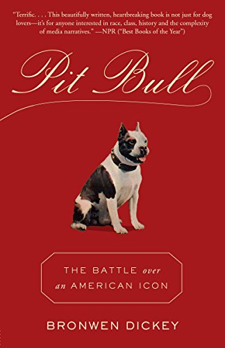 Pit Bull: The Battle over an American Icon 1