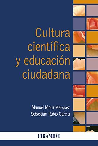 Cultura científica y educación ciudadana (Psicología) (Spanish Edition)