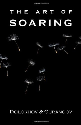 [The Art of Soaring] [By: Dolokhov & Gurangov] [January, 2010]