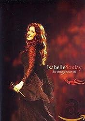 Isabelle Boulay : Du temps pour toi