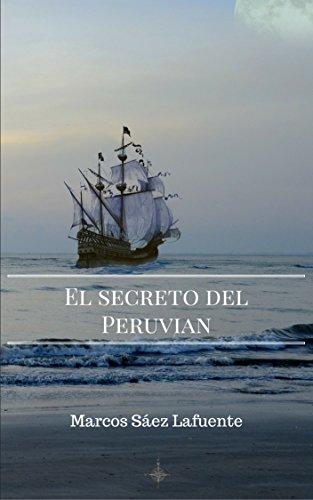 EL SECRETO DEL PERUVIAN: La novela sobre el tesoro desaparecido de la catedral de Lima