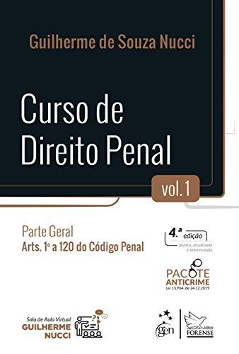Curso de Direito Penal - Parte Geral - Vol. 1: Volume 1