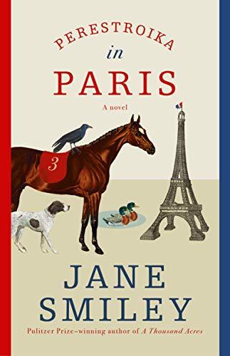 Perestroika in Paris: A novel