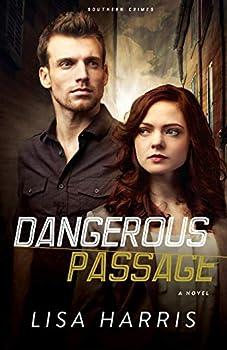 Dangerous Passage  A Novel  Southern Crimes