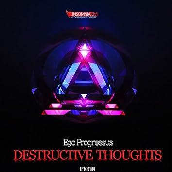 Destructive Thoughts