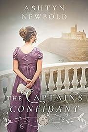 The Captain's Confidant: A Regency Romance (Larkhall Letters Book 2)