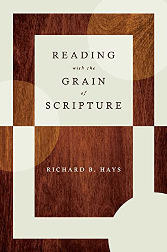Reading with the Grain of Scripture