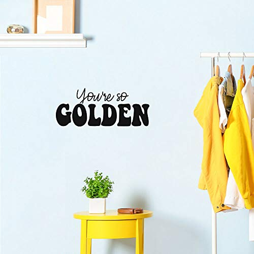 Vinilo decorativo para pared, con frase en inglés 'You're So Golden', 25,4 x 60,9 cm, con cita de inspiración moderna