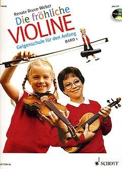 DIE FROEHLICHE VIOLINE 1 - arrangiert für Violine mit CD [Noten / Sheetmusic] Komponist: BRUCE WEBER RENATE