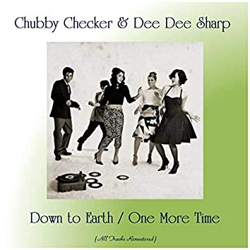 Down to Earth / One More Time (All Tracks Remastered)
