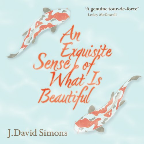 An Exquisite Sense of What Is Beautiful audiobook cover art