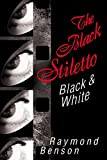 Image of The Black Stiletto: Black & White: A Novel (2)
