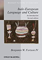 Indo-European Language and Culture: An Introduction (Blackwell Textbooks in Linguistics)