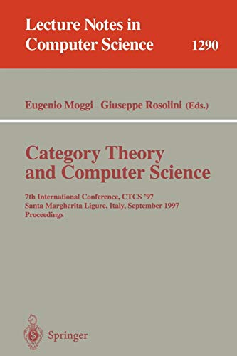 Category Theory and Computer Science: 7th International Conference, CTCS'97, Santa Margherita Ligure
