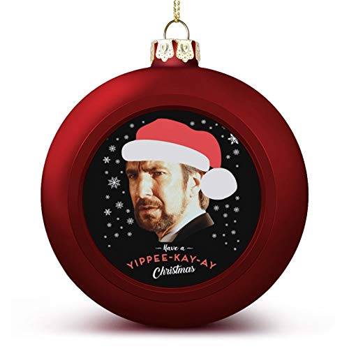 VNFDAS Hans Gruber Have A Yippee Kay Ay Christmas Die Hard Custom Christmas ball ornaments Beautifully decorated Christmas ball gadgets Perfect hanging ball for holiday wedding party decoration