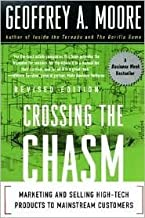 Crossing the Chasm Publisher: HarperBusiness; Revised edition