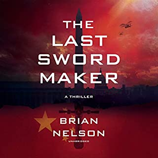 The Last Sword Maker     The Course of Empire Series, Book 1              Written by:                                                                                                                                 Brian Nelson                               Narrated by:                                                                                                                                 Bradford Hastings                      Length: 12 hrs and 18 mins     Not rated yet     Overall 0.0