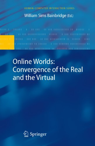 Online Worlds: Convergence of the Real and the Virtual (Human–Computer Interaction Series) (English Edition)