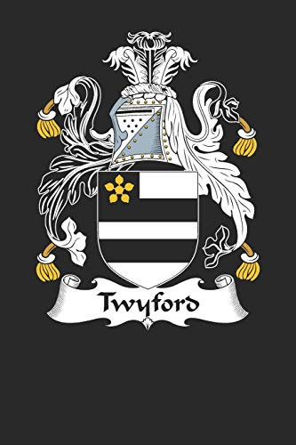 Admirable Twyford Twyford Coat Of Arms And Family Crest Notebook Journal 6 X 9 100 Pages Machost Co Dining Chair Design Ideas Machostcouk